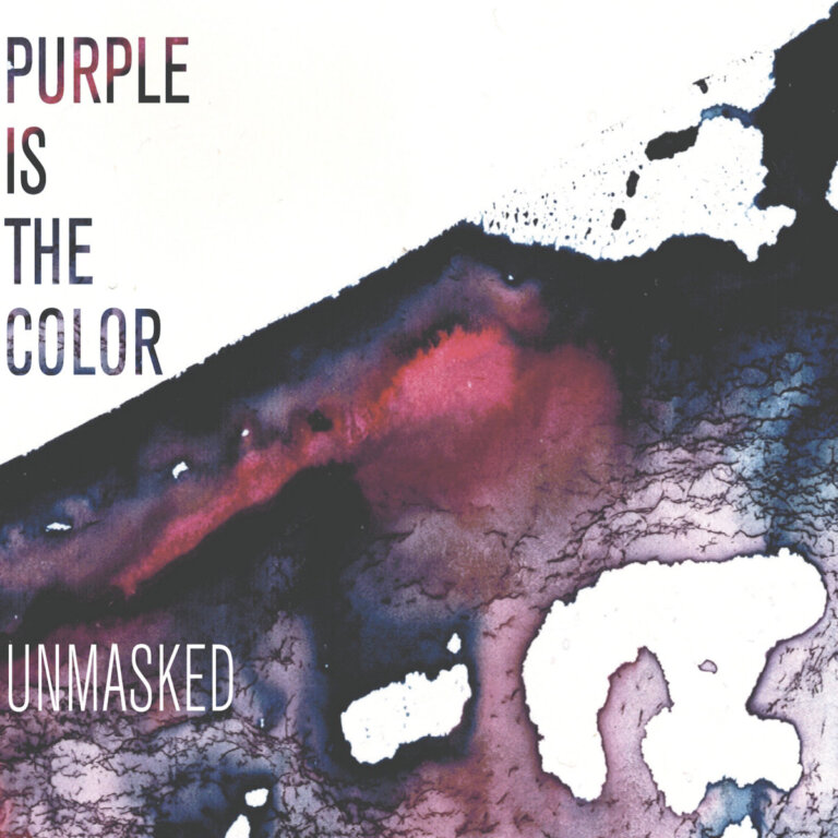Purple is the Color - Unmasked (2017)